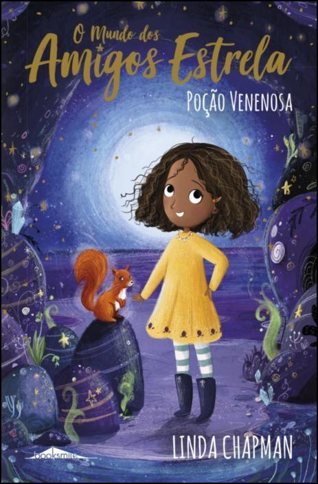 O Mundo dos Amigos Estrela 6: Poção Venenosa