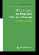O Contrato de Parceria Público-Privada em Moçambique