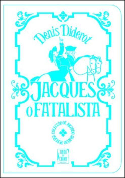 Jacques, o Fatalista