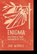 Enigma - História de Uma Mudança de Sexo