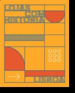 Lojas com História - Lisboa