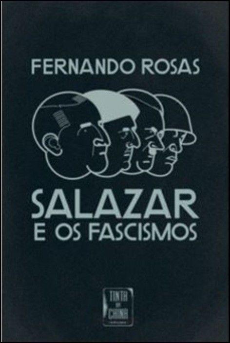 Salazar e os Fascismos