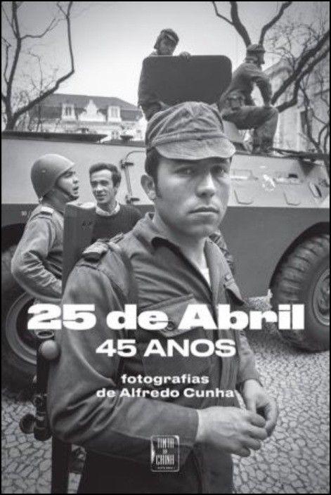 25 de Abril, 45 Anos