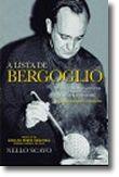 A Lista de Bergoglio - Os que foram salvos por Francisco