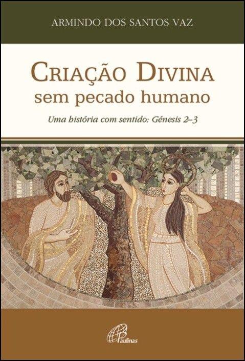 Criação Divina sem Pecado Humano