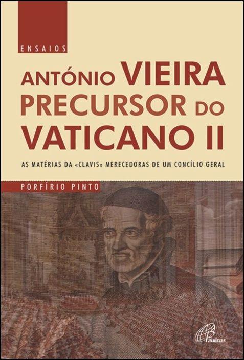 António Vieira Precursor do Vaticano II