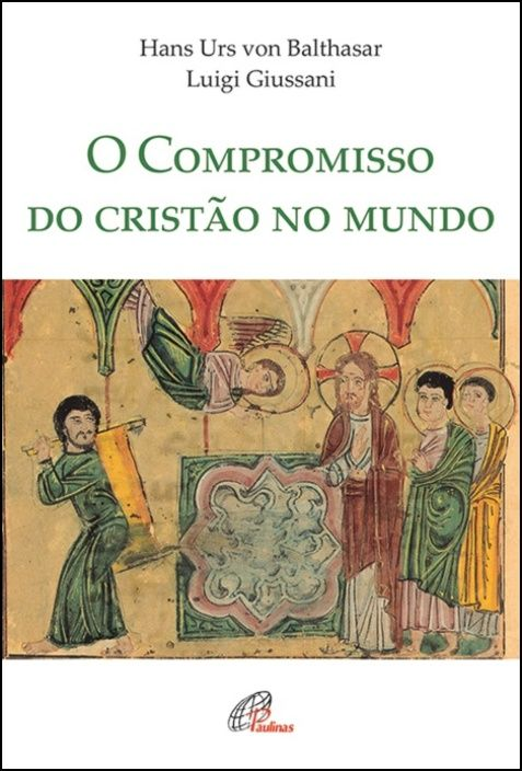 O Compromisso do Cristão no Mundo