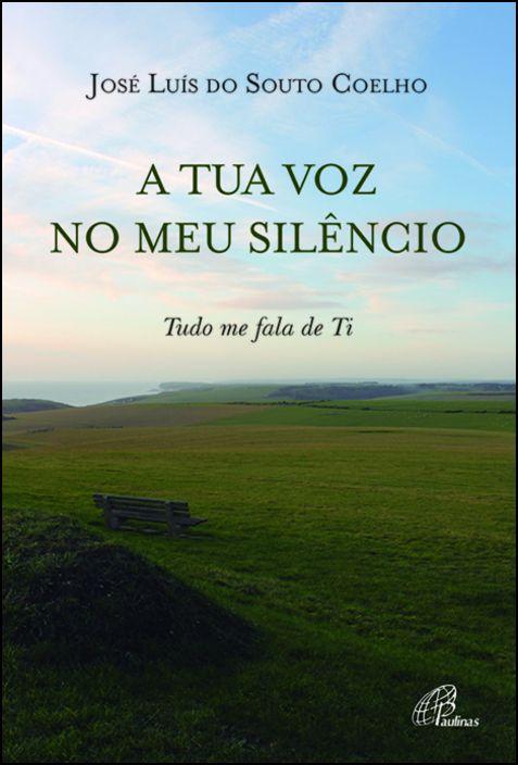 A Tua Voz no Meu Silêncio