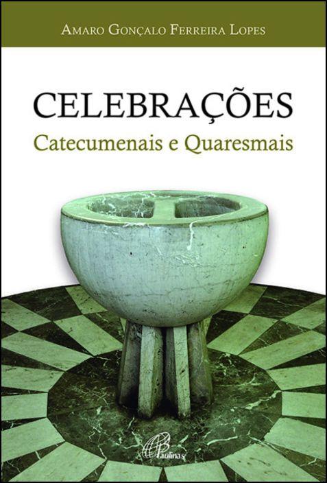 Celebrações Catecumenais e Quaresmais
