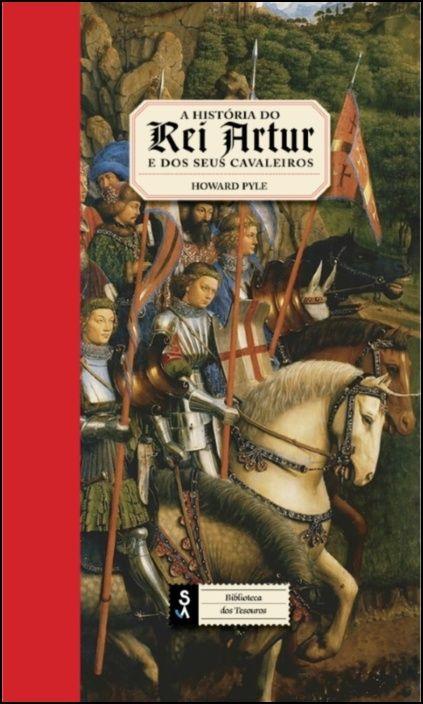 A História do Rei Artur e dos Seus Cavaleiros