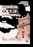 História Oculta de Portugal Precedida de No Meio do Caminho da Vida e Os Meus Prefácios