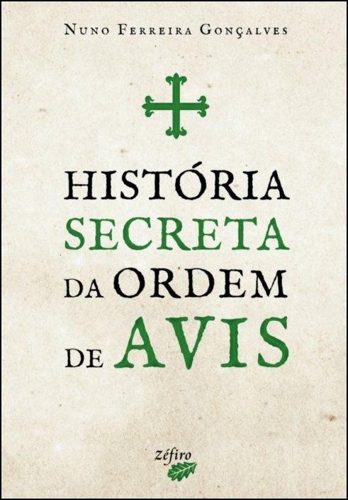História Secreta da Ordem de Avis