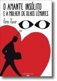 O Amante Insólito e a Mulher de Olhos Lémures