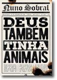 Deus Também Tinha Animais
