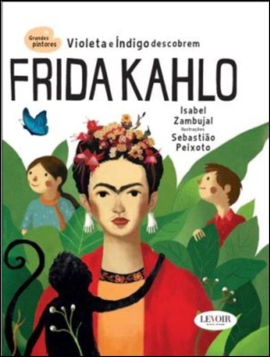 Grandes Pintores - Frida Khalo