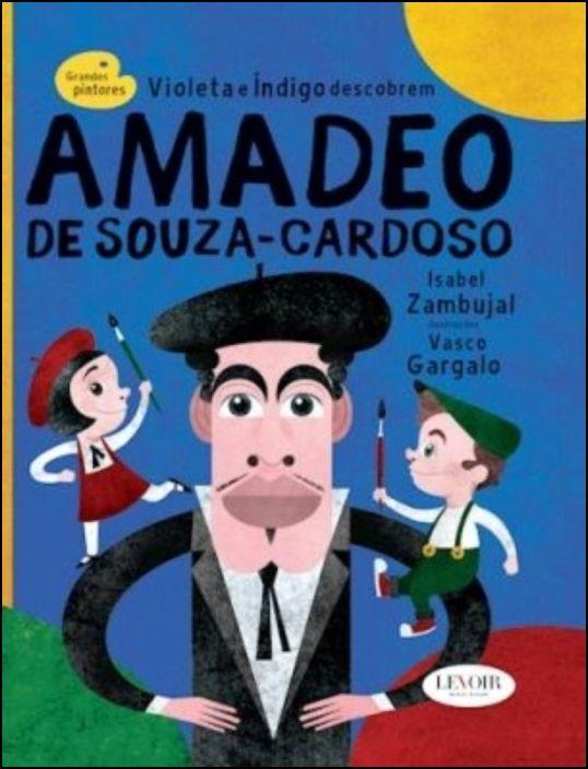 Grandes Pintores - Amadeo de Souza-Cardoso