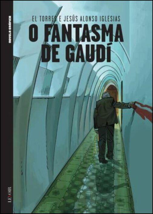 O Fantasma de Gaudí
