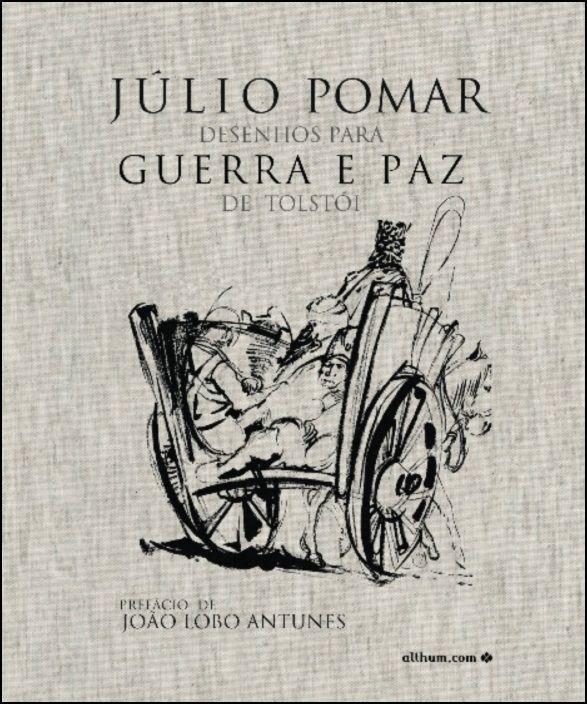 Júlio Pomar - Desenhos Para Guerra e Paz de Tolstói