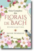 Guia Completo dos Florais de Bach
