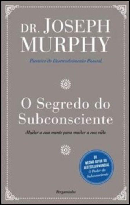 O Segredo do Subconsciente
