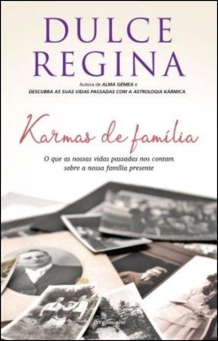 Karmas de Família: o que as vidas passadas nos contam sobre a nossa família presente