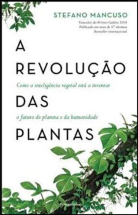 A Revolução das Plantas