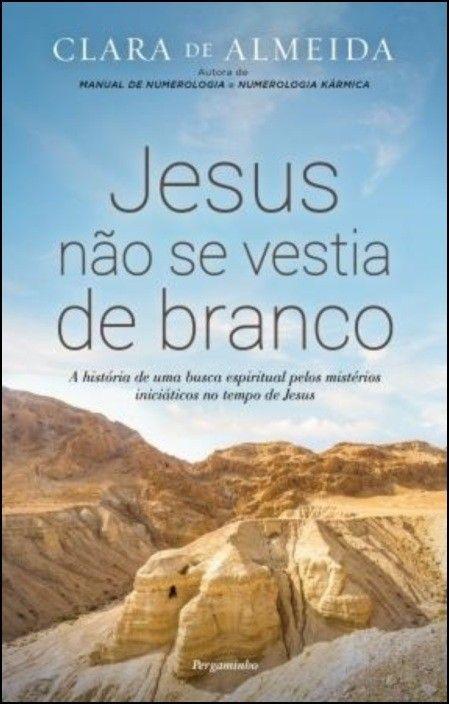 Jesus Não Se Vestia de Branco