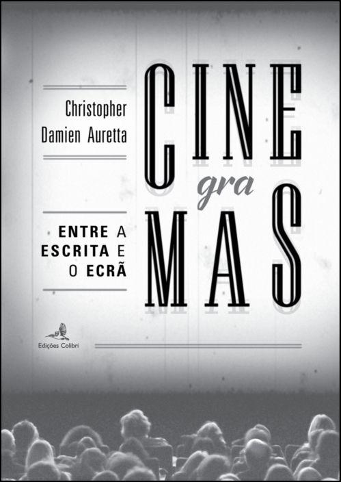 CINEgraMAS - Entre a Escrita e o Ecrã