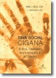 Sina Social Cigana: história, comunidades, representações e instituições