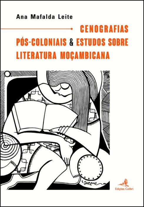 Cenografias Pós Coloniais & Estudos sobre Literatura Moçambicana