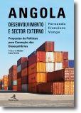Angola - Desenvolvimento e Sector Externo: propostas de políticas para correcção