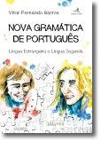 Nova Gramática de Português: Língua Estrangeira e Língua Segunda