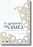 A Conquista de Ceuta: Conselho Régio de Torres Vedras