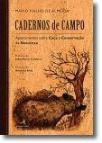 Cadernos de Campo: Apontamentos sobre caça e conservação da natureza