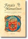 Forais Manuelinos: Juromenha, Alandroal, Terena - 1512-1516