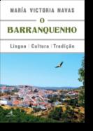 O Barranquenho - Língua, Cultura e Tradição