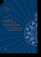 A Arte de Navegar na Época dos Descobrimentos