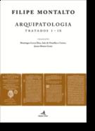 Arquipatologia - Tratados I-IX