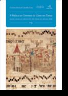 A Música no Convento de Cristo em Tomar: desde finais do século XV até finais do século XVIII