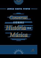 Conversas sobre História da Música