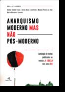 Anarquismo Moderno mas não Pós-Moderno