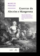 Guerras do Alecrim e Mangerona: música de António Teixeira e libreto de Antônio José da Silva