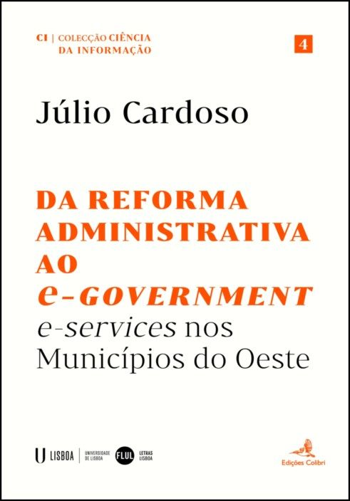 Da Reforma Administrativa ao e-Government - e-services nos Municípios do Oeste