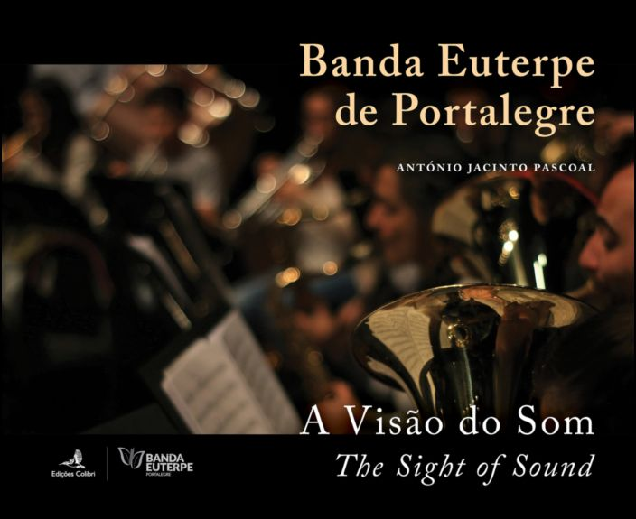 Banda Euterpe de Portalegre: a visão do som/ the sight of sound