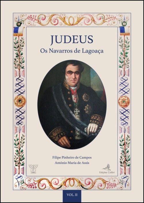 Judeus: os Navarros de Lagoaça - 4 Vols.