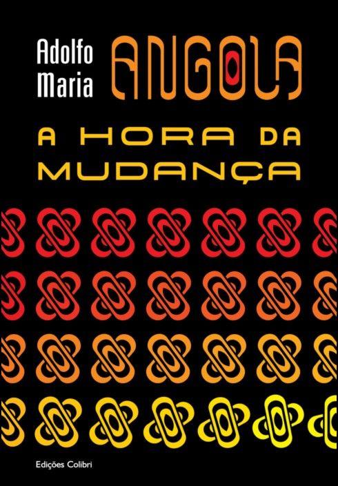 Angola - A Hora da Mudança