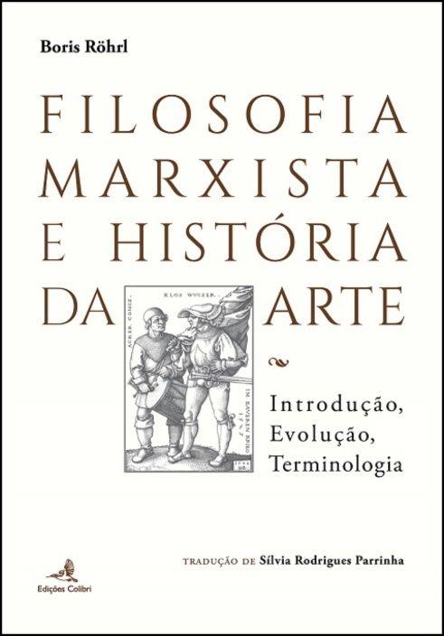 Filosofia Marxista e História da Arte - Introdução, Evolução, Terminologia
