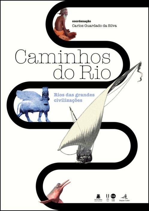 Caminhos do Rio: rios das grandes civilizações