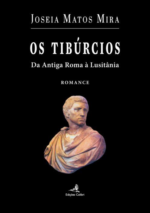 Os Tibúrcios: da antiga Roma à Lusitania