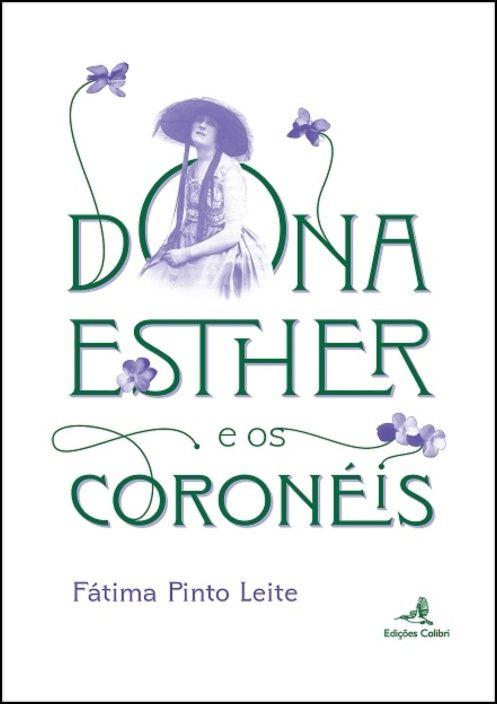 Dona Esther e os Coronéis - Uma História de Boneca